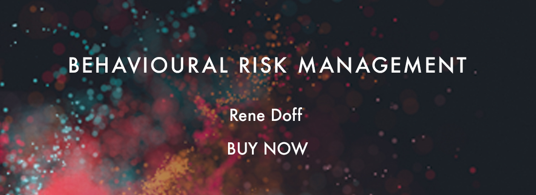 Behavioural Risk Management