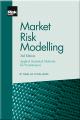 Market Risk Modelling (2nd Edition)