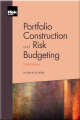Portfolio Construction and Risk Budgeting (5th Edition)