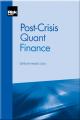 Post-Crisis Quant Finance