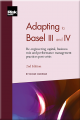 Adapting to Basel III and the Financial Crisis (2nd edition)