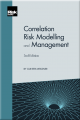 Correlation Risk Management and Modelling (2nd edition)