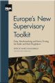 Europe's New Supervisory Toolkit