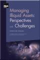 Managing Illiquid Assets
