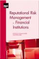 Reputational Risk Management in Financial Institutions