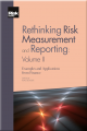 Rethinking Risk Measurement and Reporting Vol II