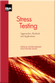 Stress Testing: Approaches, Methods and Applications