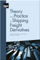 Theory and Practice of Shipping Freight Derivatives
