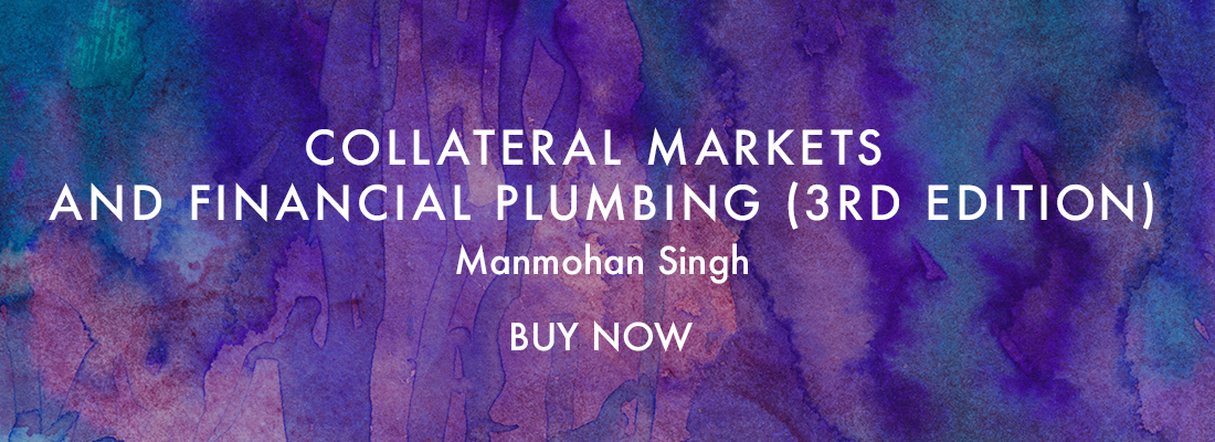 Collateral markets and financial plumbing 3rd edition